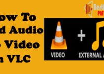 How to Add Audio to Video in VLC