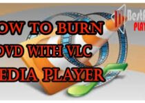 How to Burn DVD with VLC