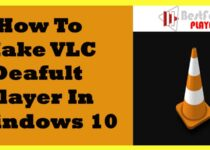 How to make VLC deafult player