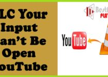 VLC Your Input Can't be Opened YouTube