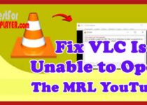 Fix VLC is Unable to Open the MRL YouTube