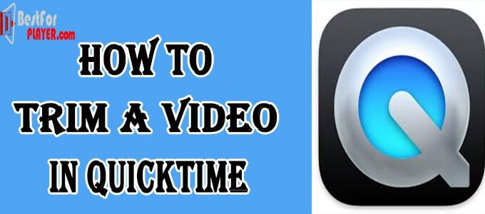 How to trim a Video in QuickTime